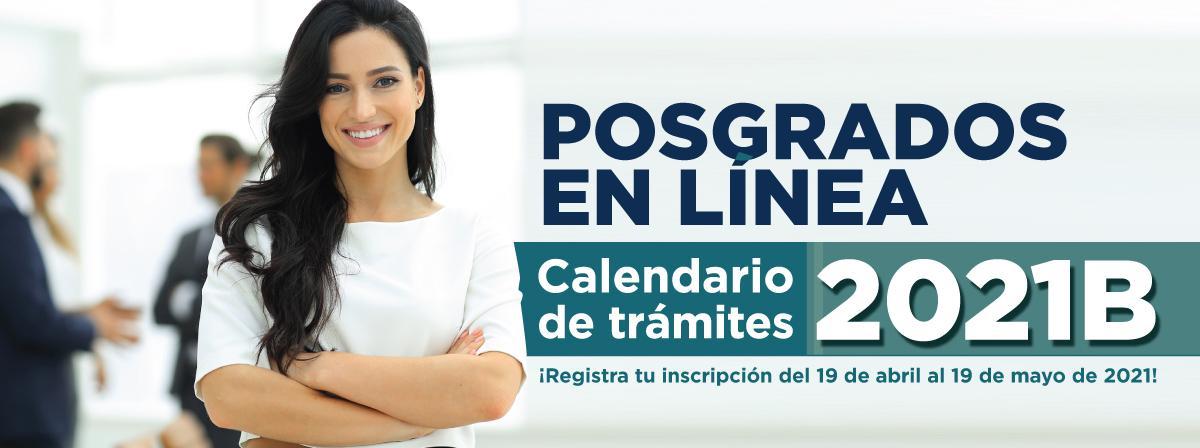Posgrados en línea, registro del 19 de abril al 19 de mayo ¡Regístrate!